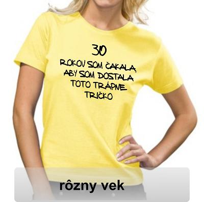 a2ac7a15f787 Dámske tričko 30 trápne