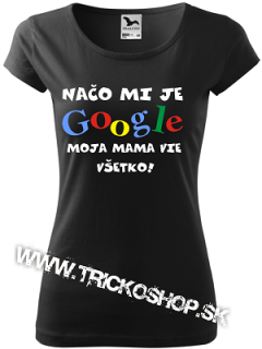 050f560fab13 Dámske tričko Google mama empty